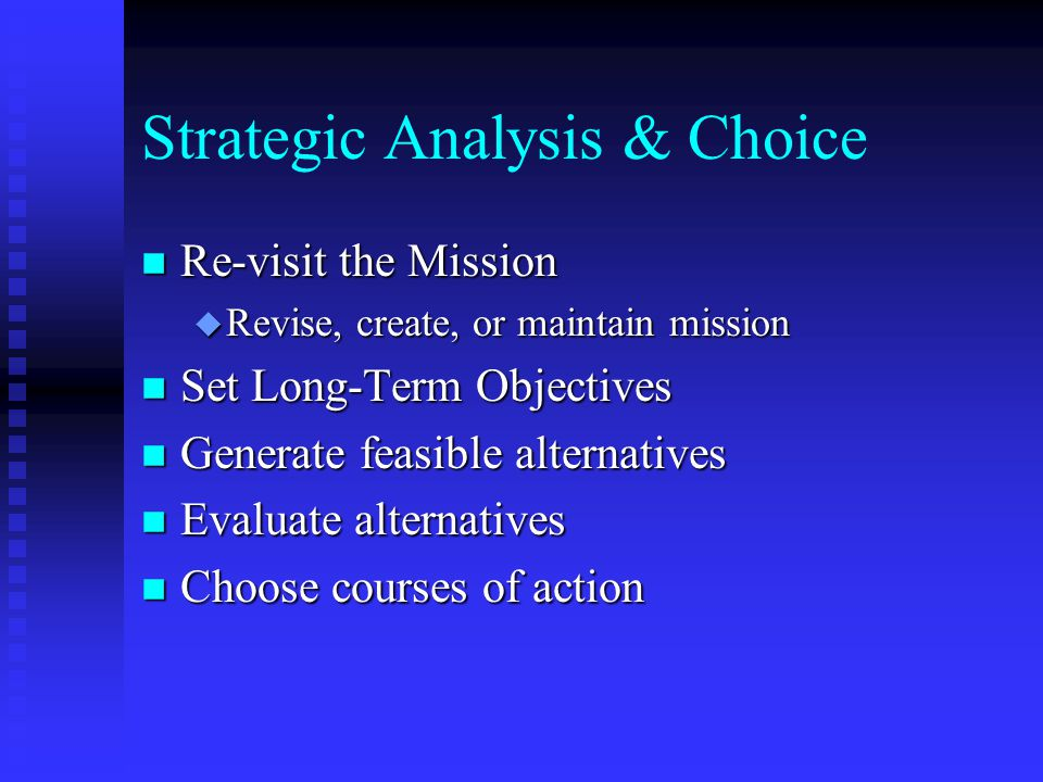 Strategic Analysis & Choice