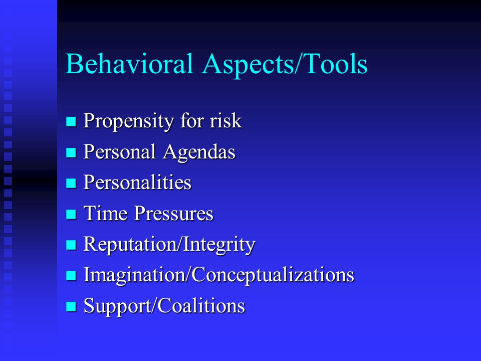 Behavioral Aspects/Tools
