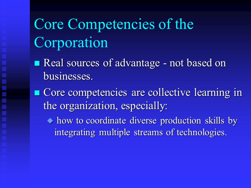 Core Competencies of the Corporation