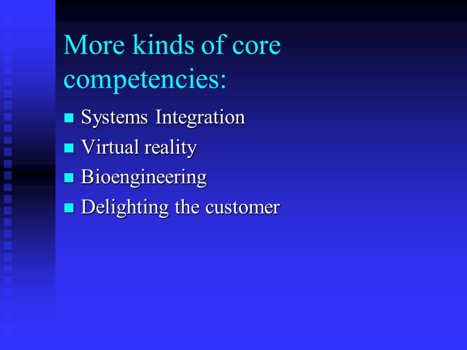 More kinds of core competencies:
