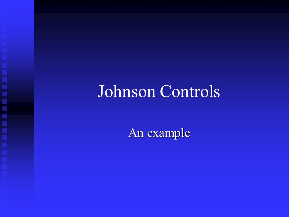Johnson Controls An example
