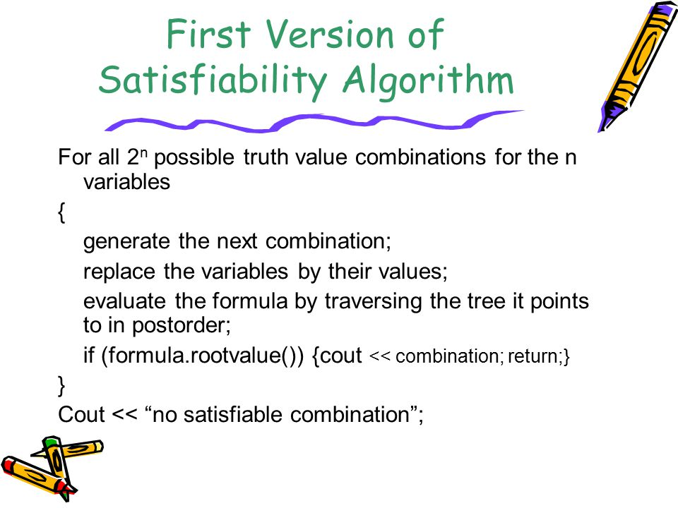 First Version of Satisfiability Algorithm