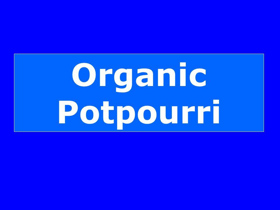 Organic Potpourri