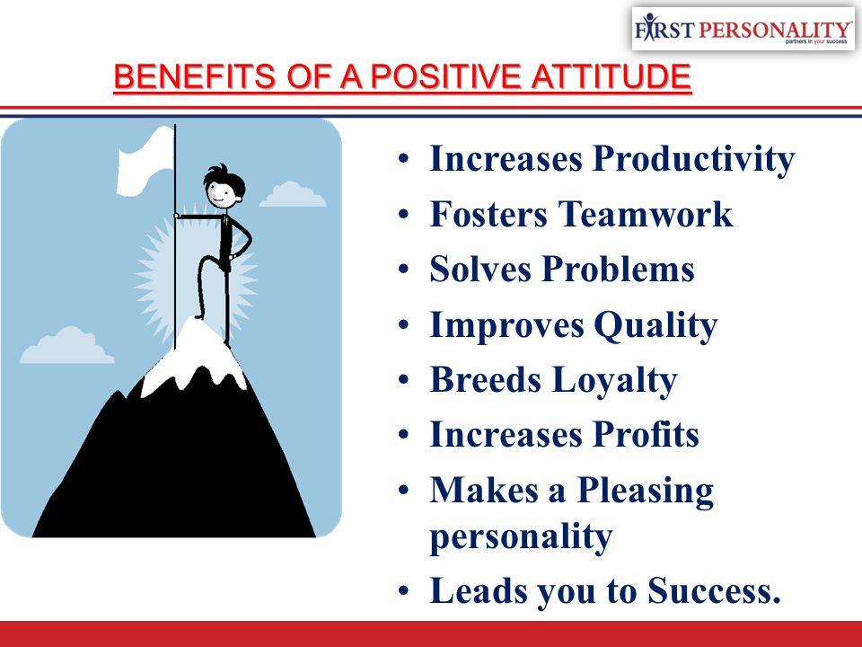 BENEFITS OF A POSITIVE ATTITUDE