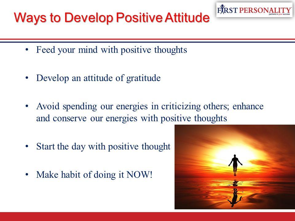 Ways to Develop Positive Attitude
