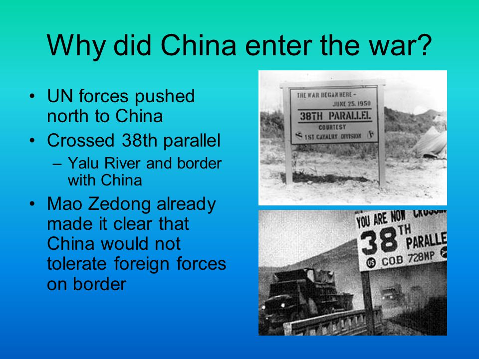 Why did China enter the war