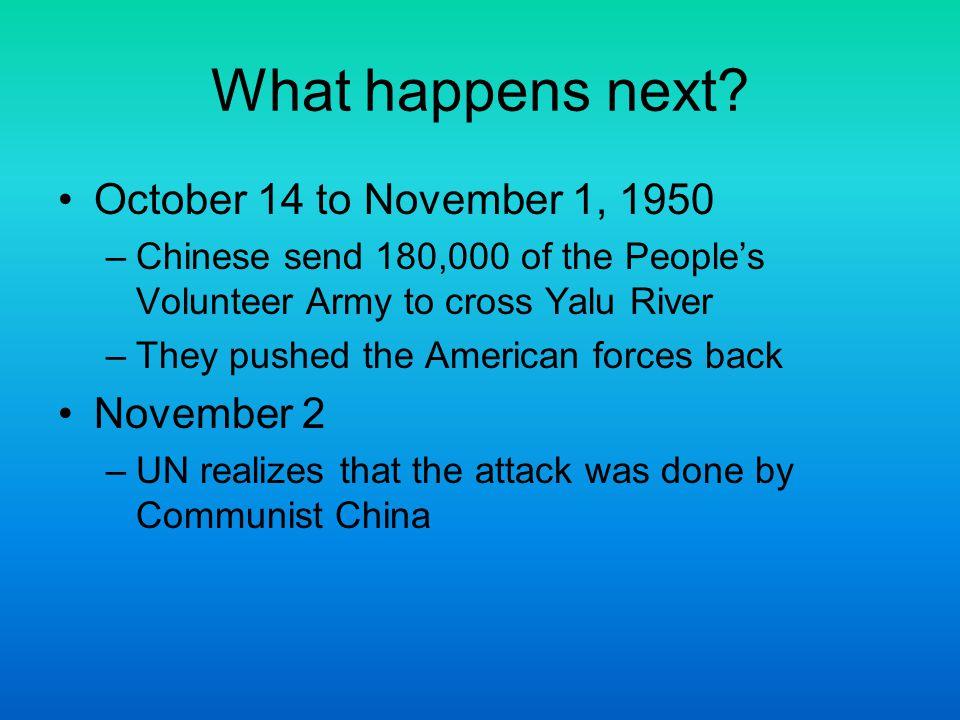 What happens next October 14 to November 1, 1950 November 2