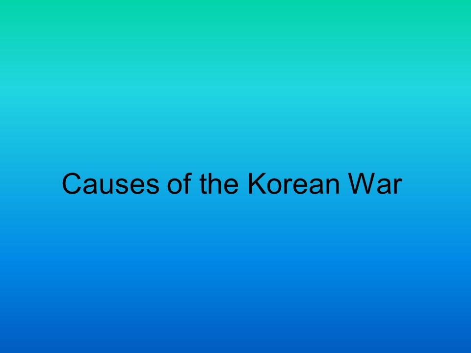 explain the causes of the korean The korean war began 25 june 1950, when north korean armed forces invaded  south korea the war's combat phase lasted until an armistice was signed 27.