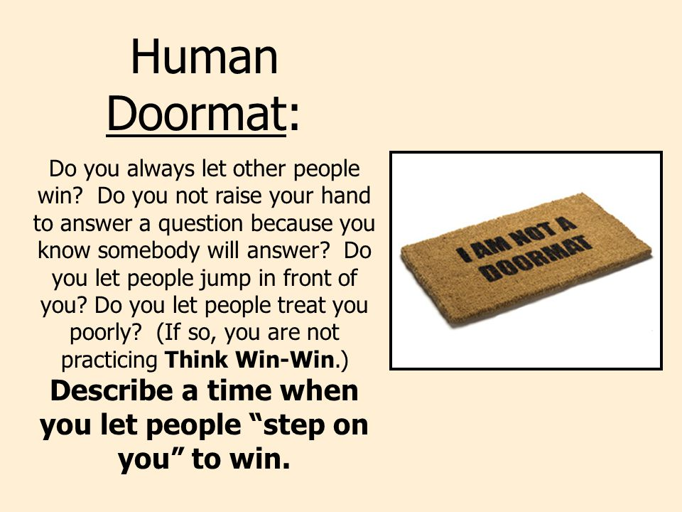 Human Doormat:
