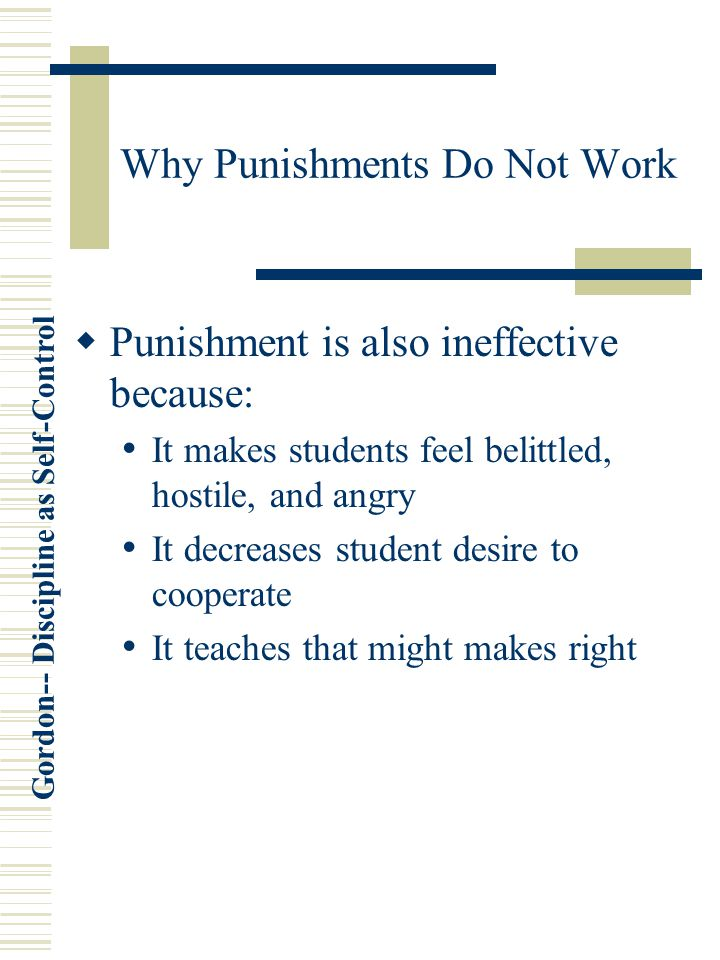 Why Punishments Do Not Work