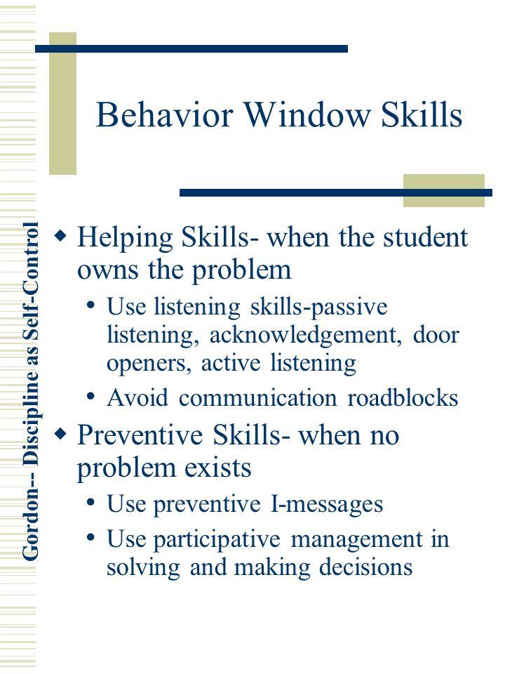 Behavior Window Skills