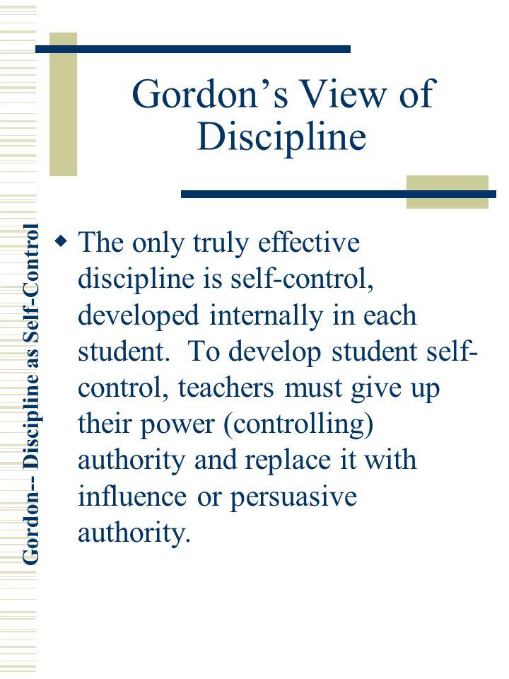 Gordon's View of Discipline