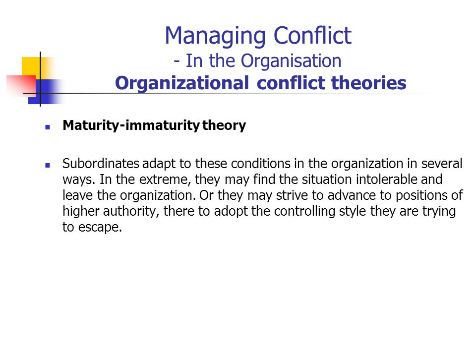 Managing Conflict - In the Organisation Organizational conflict theories