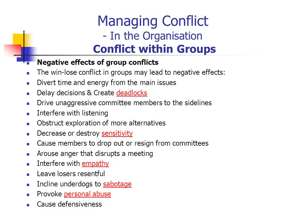 Managing Conflict - In the Organisation Conflict within Groups