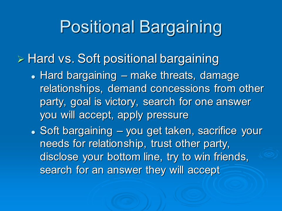 Positional Bargaining