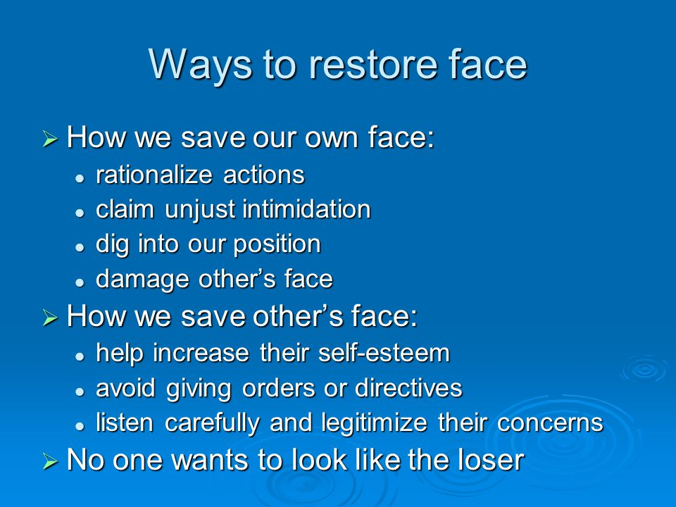 Ways to restore face How we save our own face: