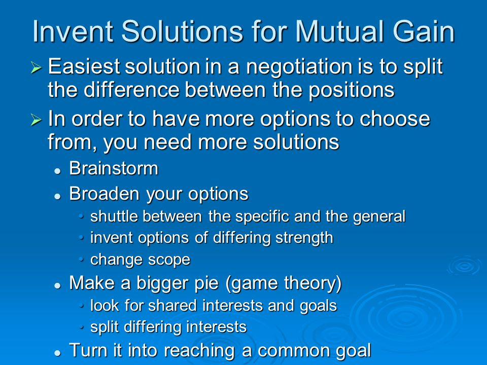 Invent Solutions for Mutual Gain