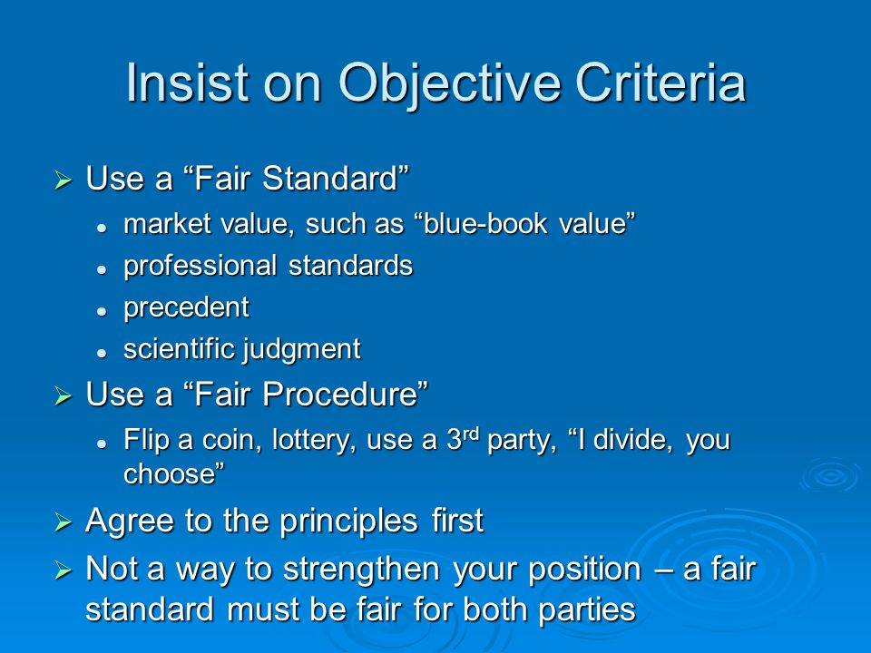 Insist on Objective Criteria