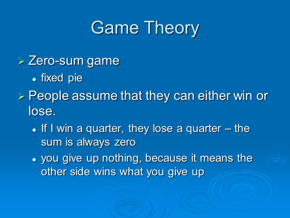 Game Theory Zero-sum game