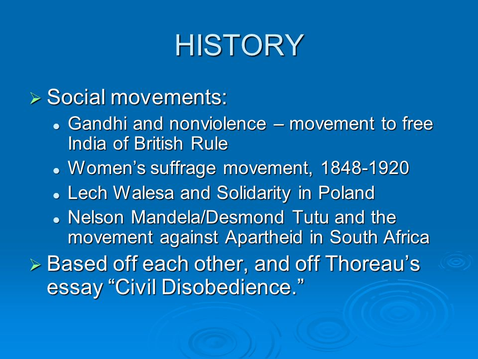 HISTORY Social movements: