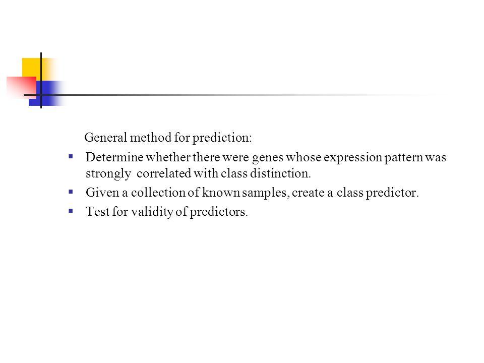 General method for prediction: