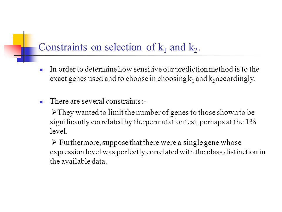 Constraints on selection of k1 and k2.