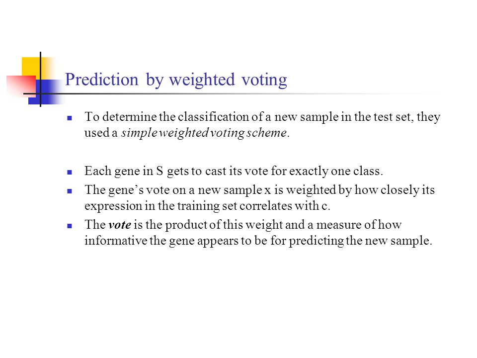 Prediction by weighted voting