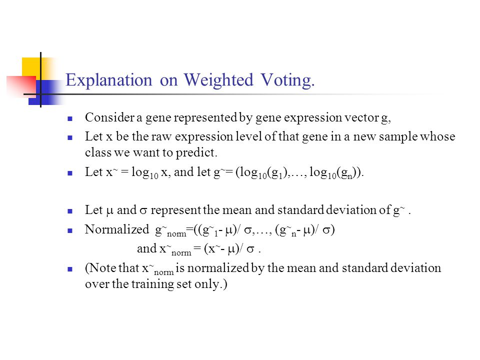 Explanation on Weighted Voting.