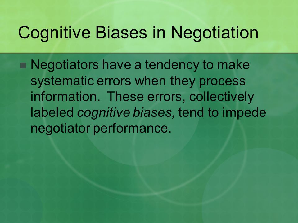 Cognitive Biases in Negotiation