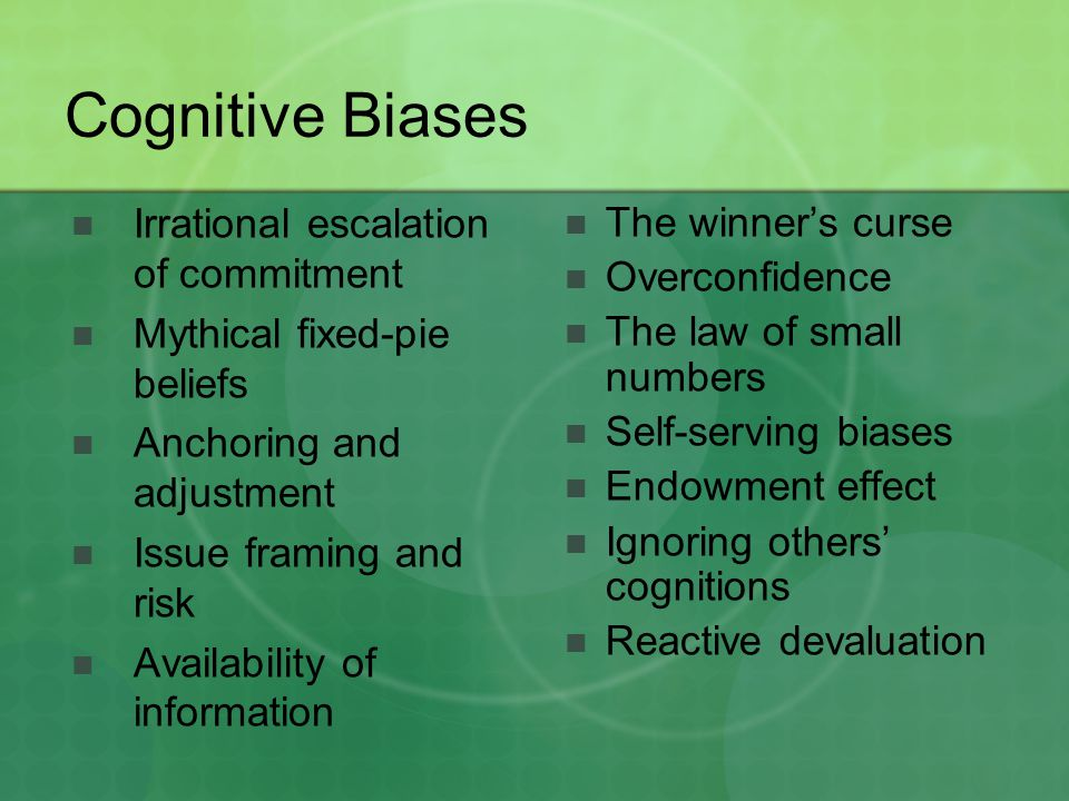 Cognitive Biases Irrational escalation of commitment