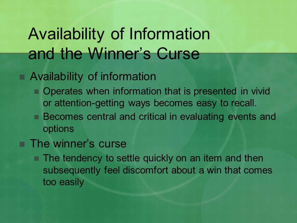 Availability of Information and the Winner's Curse