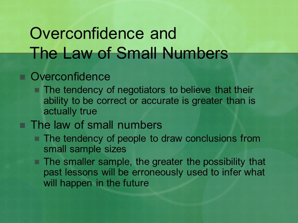Overconfidence and The Law of Small Numbers