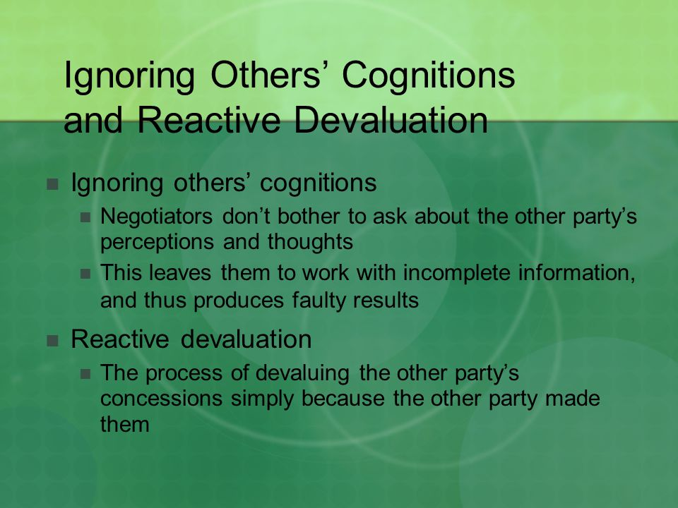 Ignoring Others' Cognitions and Reactive Devaluation