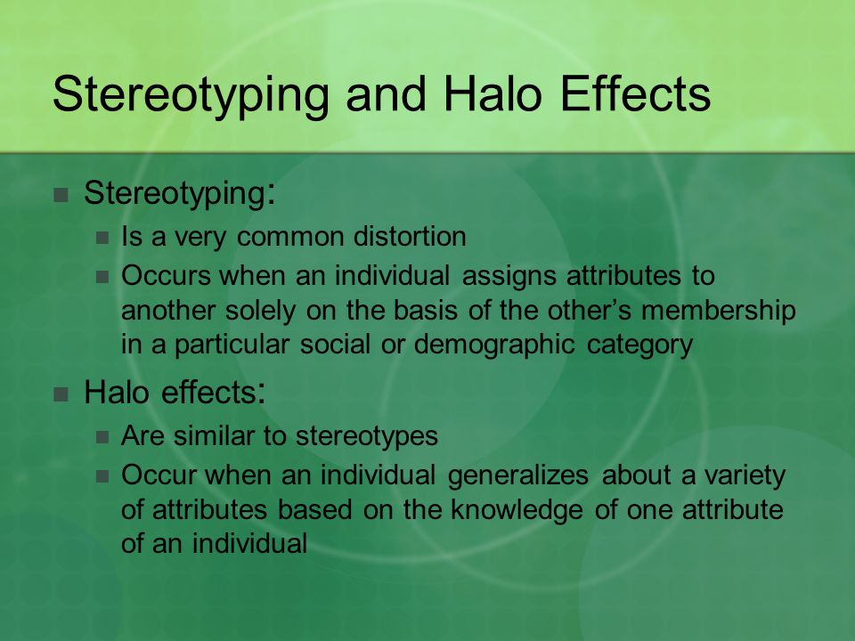 Stereotyping and Halo Effects