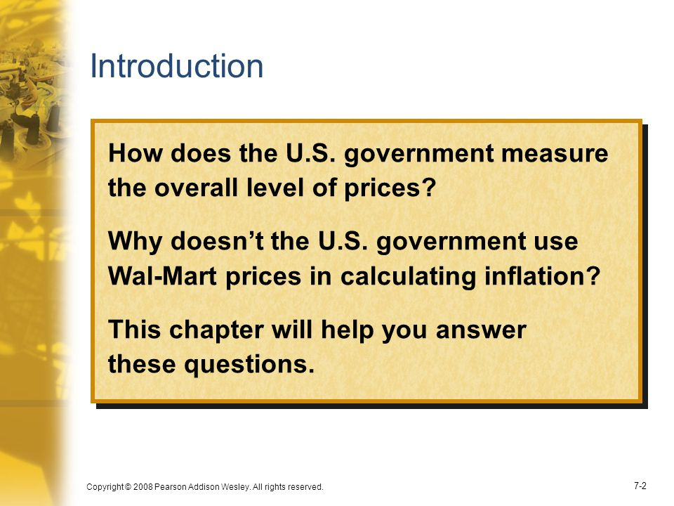 Introduction How does the U.S. government measure the overall level of prices