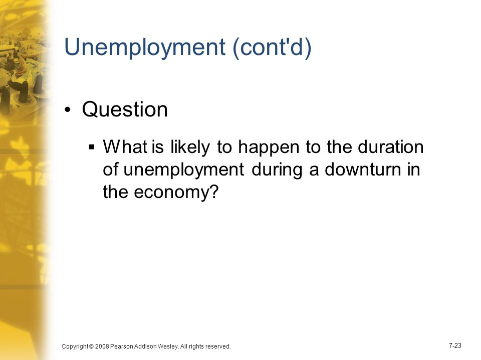 Unemployment (cont d) Question
