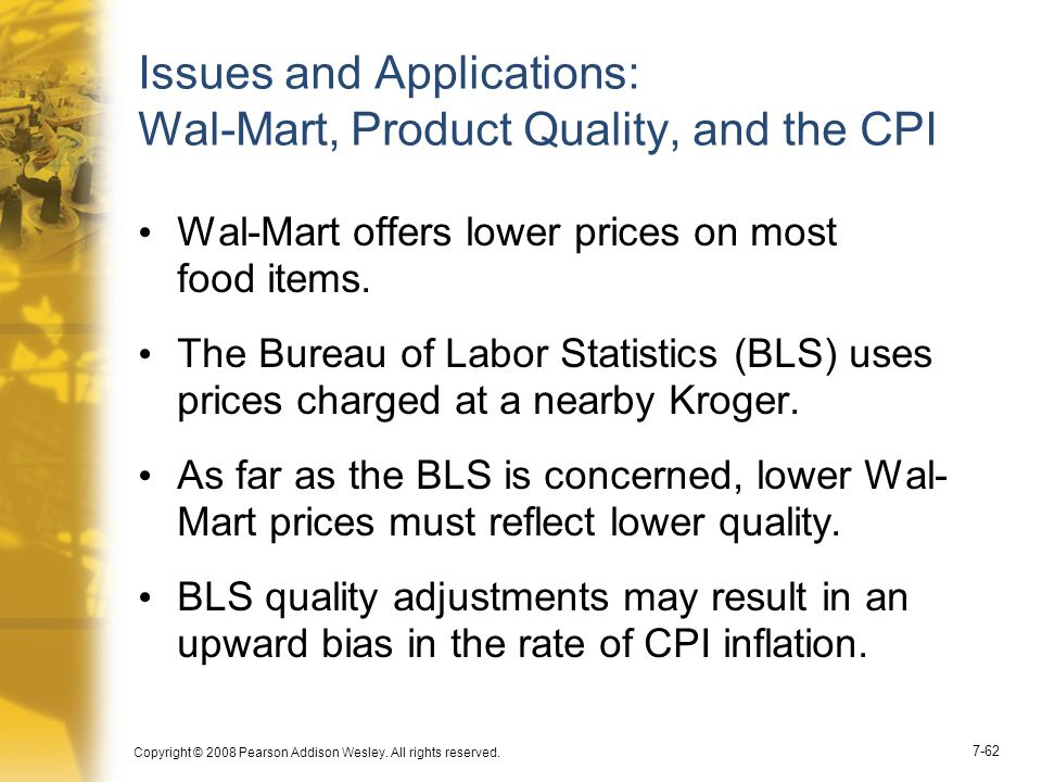 Issues and Applications: Wal-Mart, Product Quality, and the CPI
