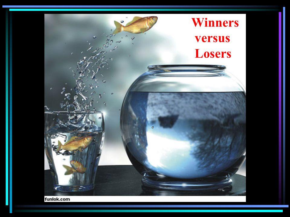 Winners versus Losers