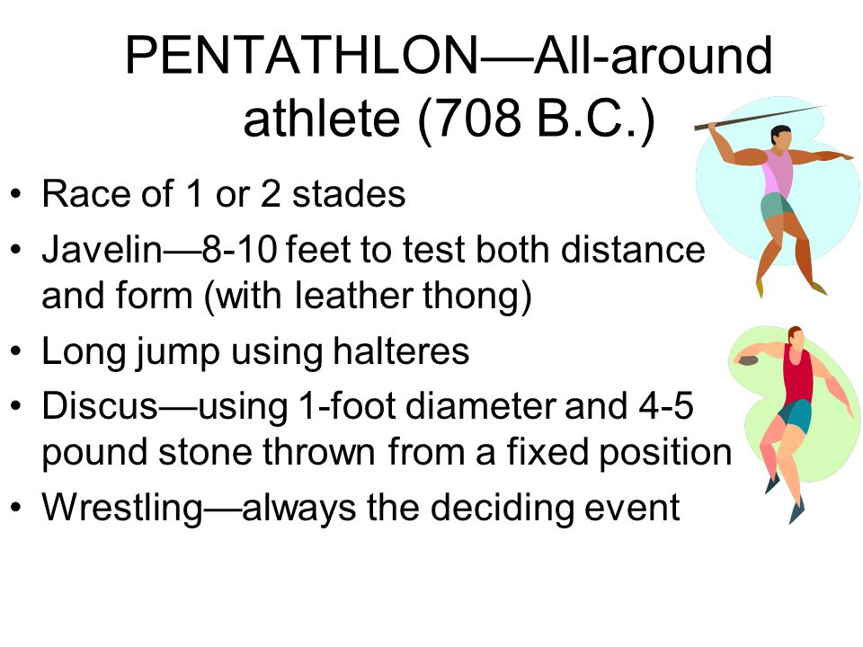 PENTATHLON—All-around athlete (708 B.C.)