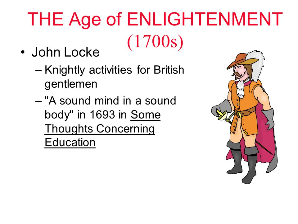 THE Age of ENLIGHTENMENT (1700s)