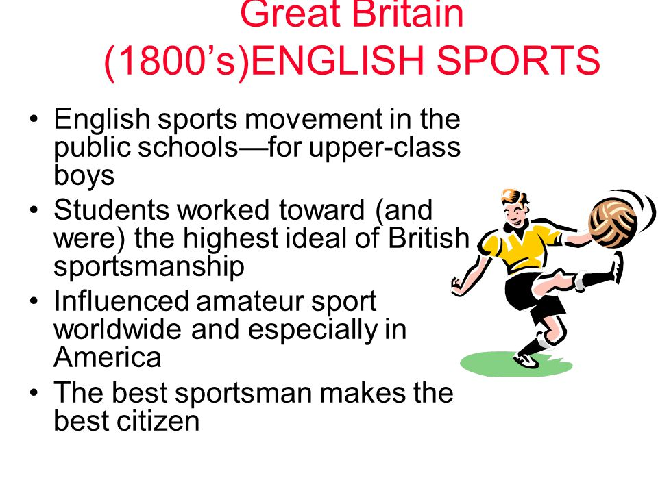 Great Britain (1800's)ENGLISH SPORTS