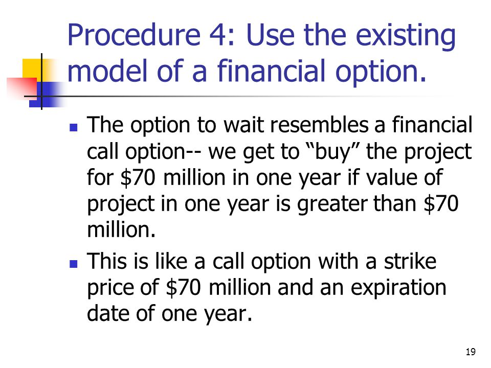 Procedure 4: Use the existing model of a financial option.