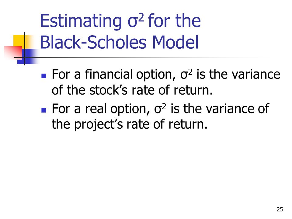 Estimating σ2 for the Black-Scholes Model