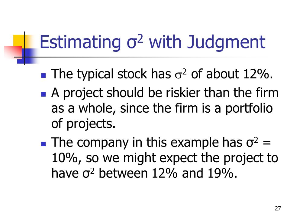Estimating σ2 with Judgment