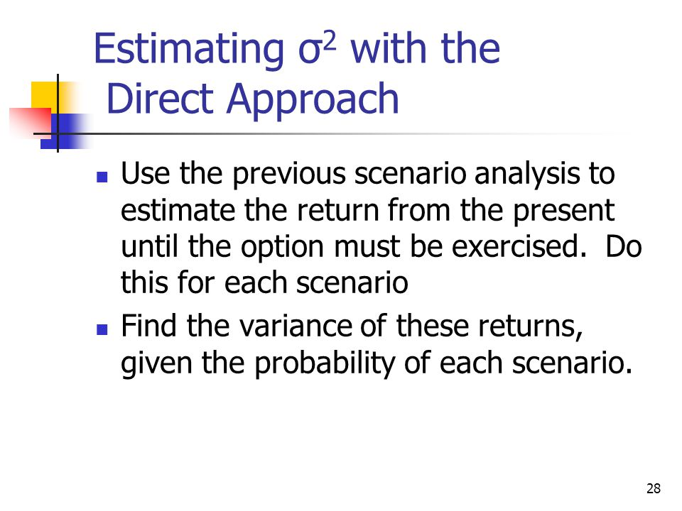 Estimating σ2 with the Direct Approach