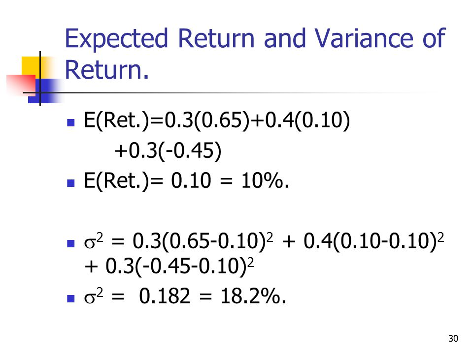 Expected Return and Variance of Return.