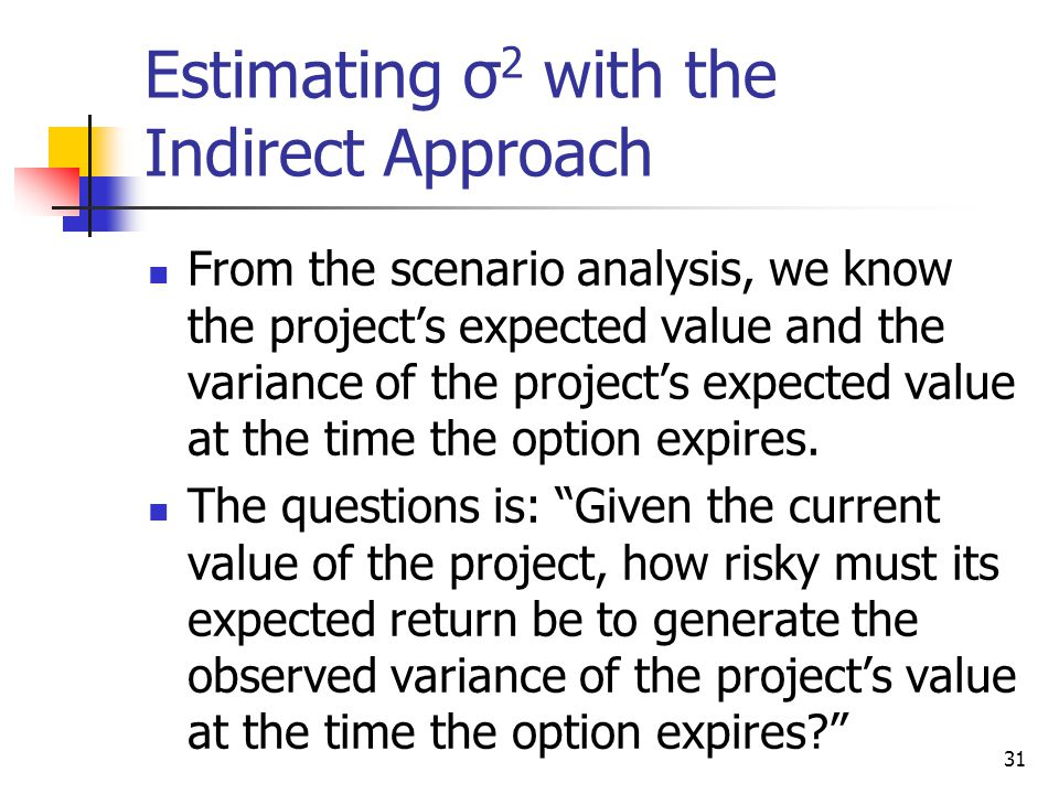 Estimating σ2 with the Indirect Approach