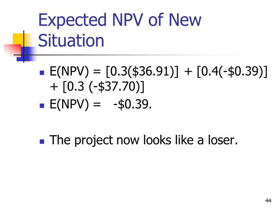 Expected NPV of New Situation