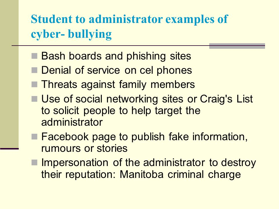 Student to administrator examples of cyber- bullying