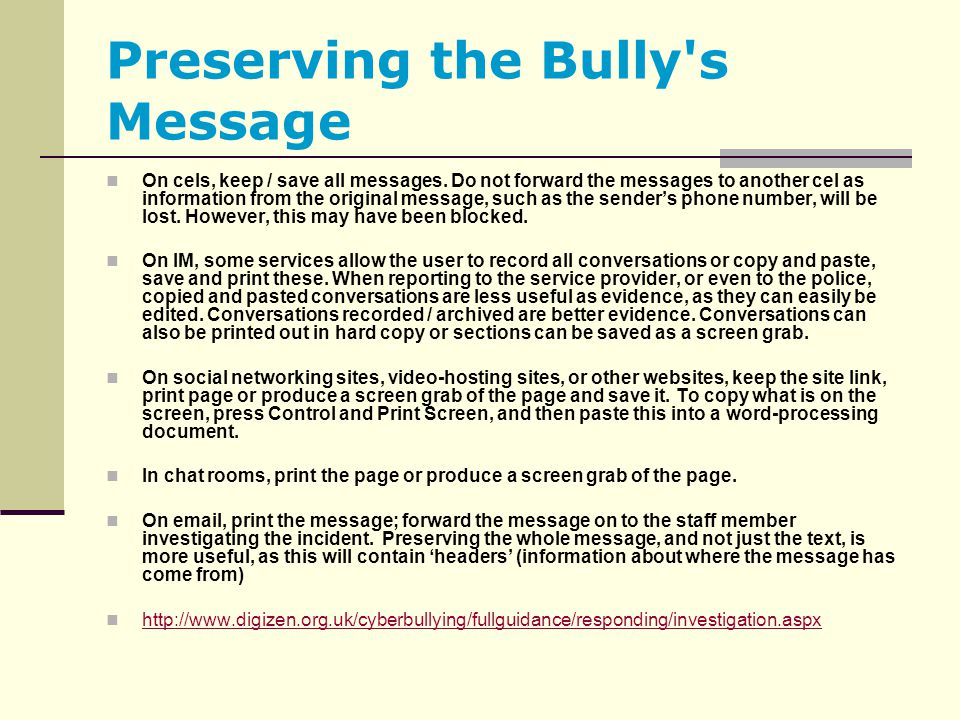 Preserving the Bully s Message